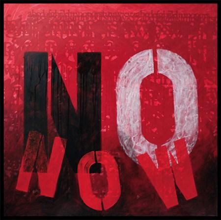 stampa difitale fotografica con scritta No Now